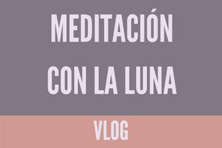 Meditación con la luna