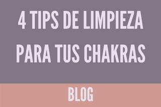 4 tips de limpieza de chakras